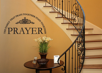 Family That Prays Together Vinyl Wall Statement