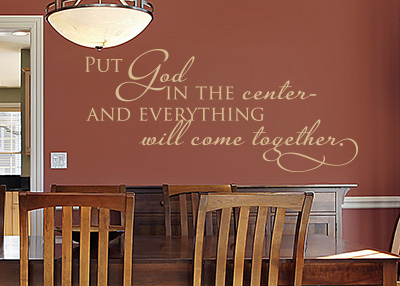Put God in the Center Vinyl Wall Statement