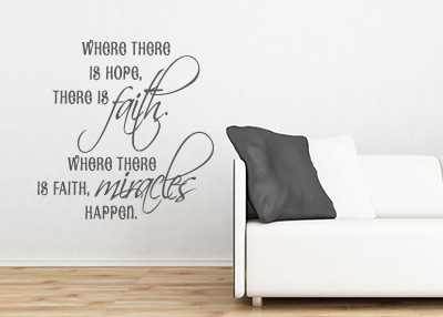 Hope, Faith, and Miracles Vinyl Wall Statement
