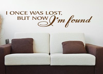 I Once Was Lost Vinyl Wall Statement