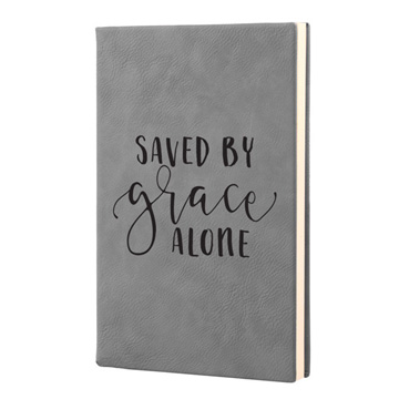 Saved By Grace Alone Leatherette Journal