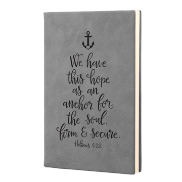 We Have This Hope Leatherette Journal