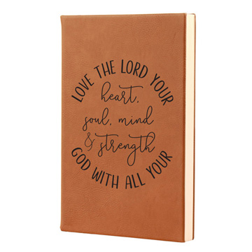 Love The Lord Leatherette Journal