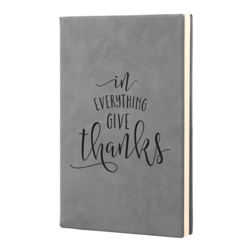 In Everything Give Thanks Leatherette Journal
