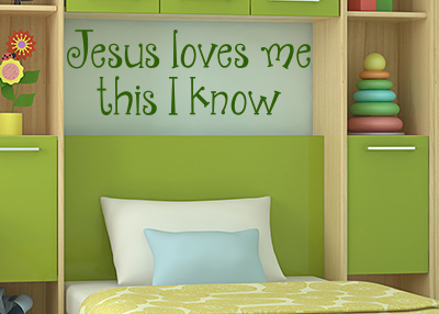 Jesus Loves Me This I Know Vinyl Wall Statement