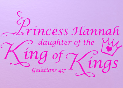Princess Daughter Personalized Vinyl Wall Statement - Galatians 4:7