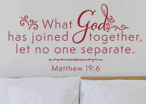 What God Has Joined Together Vinyl Wall Statement - Matthew 19:6