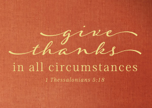Give Thanks in All Circumstances Vinyl Wall Statement - 1 Thessalonians 5:18