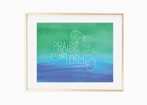 Praise the Lord Wall Print - Pslam 106:1