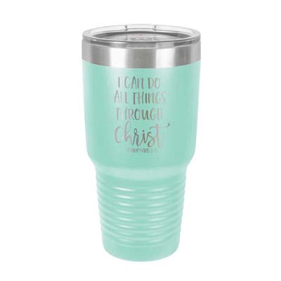 I Can Do All Things Insulated Tumbler