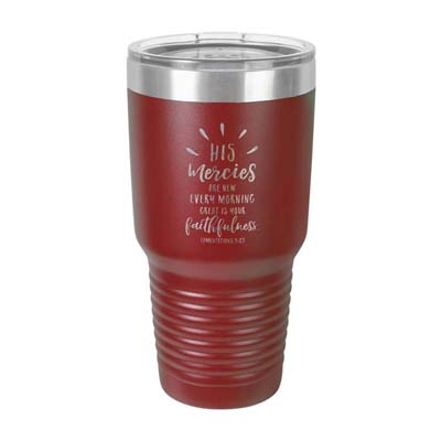 His Mercies Are New Insulated Tumbler